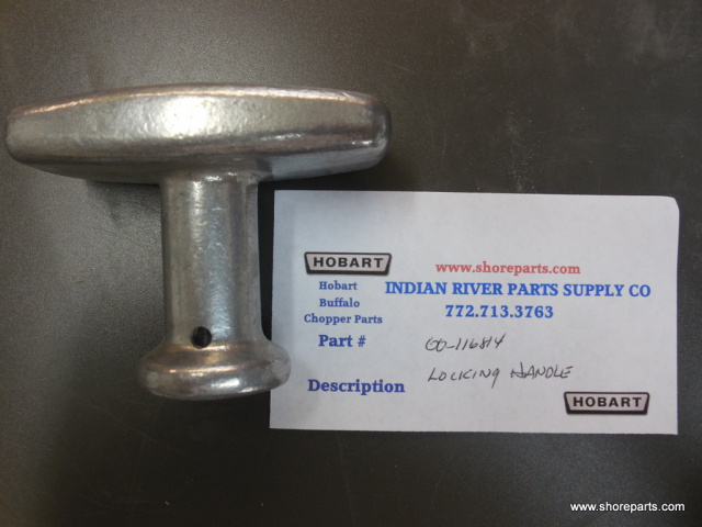 Hobart Buffalo Chopper 8186-84186 00-116814 Locking Handle