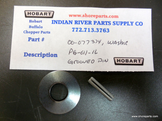 Hobart Buffalo Chopper 8145-84145 00-077374-Washer-PG-011-16 Grooved Pin Locking Handle hardware Kit