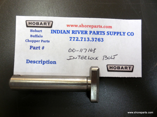 Hobart Buffalo Chopper 8145-84145 00-117168 Interlock Bolt