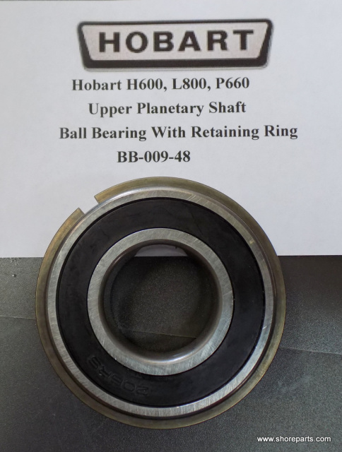 Hobart H600,P660, L800 Mixer Upper Planetary Shaft Ball Bearing With Retaining Ring BB-009-48