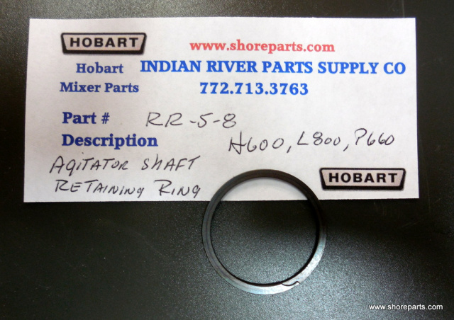 Hobart Mixer P660, H600, M800 Agitator Shaft Retaining Ring Part RR-5-8