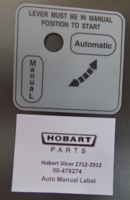 Hobart Slicer 2712-2912 Automatic - Manual Label 00-478274