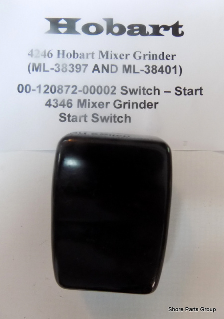 Hobart 4246-4346 Mixer Grinder 00-120872-00002 Start Switch