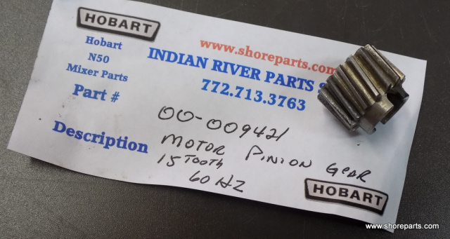Hobart N50 Mixer 00-009421 Pinion - Motor (15T) (60 Hz.) Used