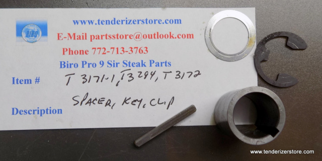 Biro-Pro-9-Sir-Steak T3171-1, T3294, T3172, Spacer, Key. Clip, Washer Used For Gear T3014-1